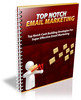 Thumbnail Top Notch Email Marketing:Quick Start Strategies-AAA+++